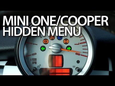 How to enter hidden menu in Mini (R56) One / Mini Cooper MK2 / Mini Hatch