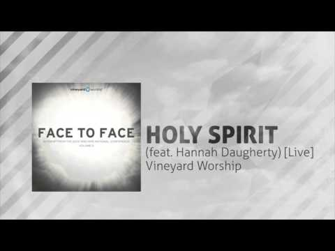 Holy Spirit (feat. Hannah Daugherty) [Live]  - Vineyard Worship