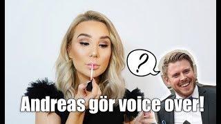 Andreas gör en voice over på min sminkvideo!