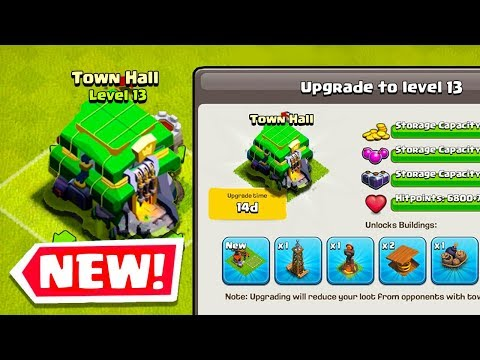 TOWN HALL 13 UPDATE 2019! New Hero, Green Theme - Clash Of Clans TH13 Talk