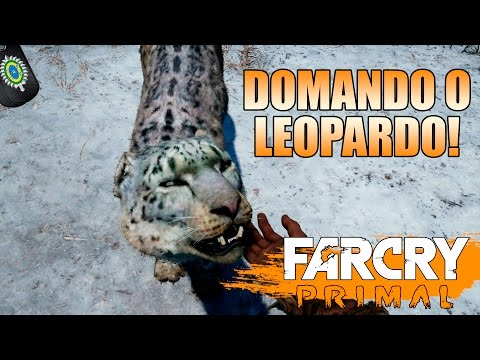 Far Cry Primal - Domando o Leopardo!
