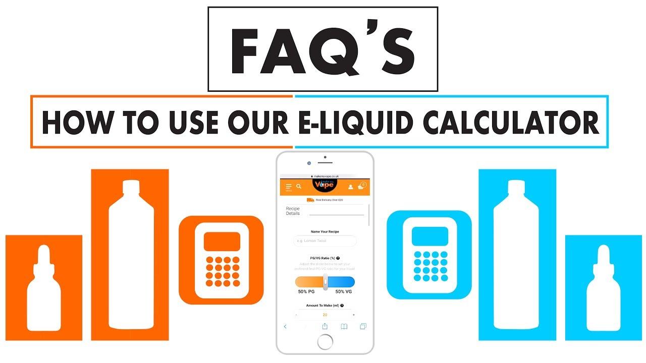 How To Use Our E-Liquid Calculator – Make My Vape