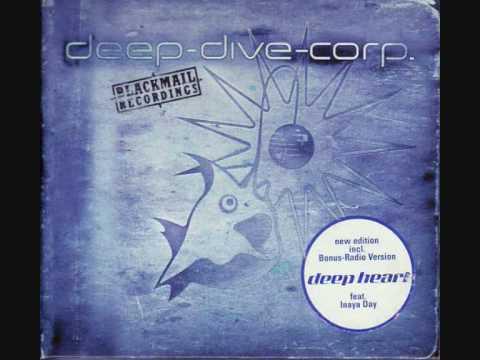 Deep Dive Corp. Feat. Inaya Day - Deep Heart