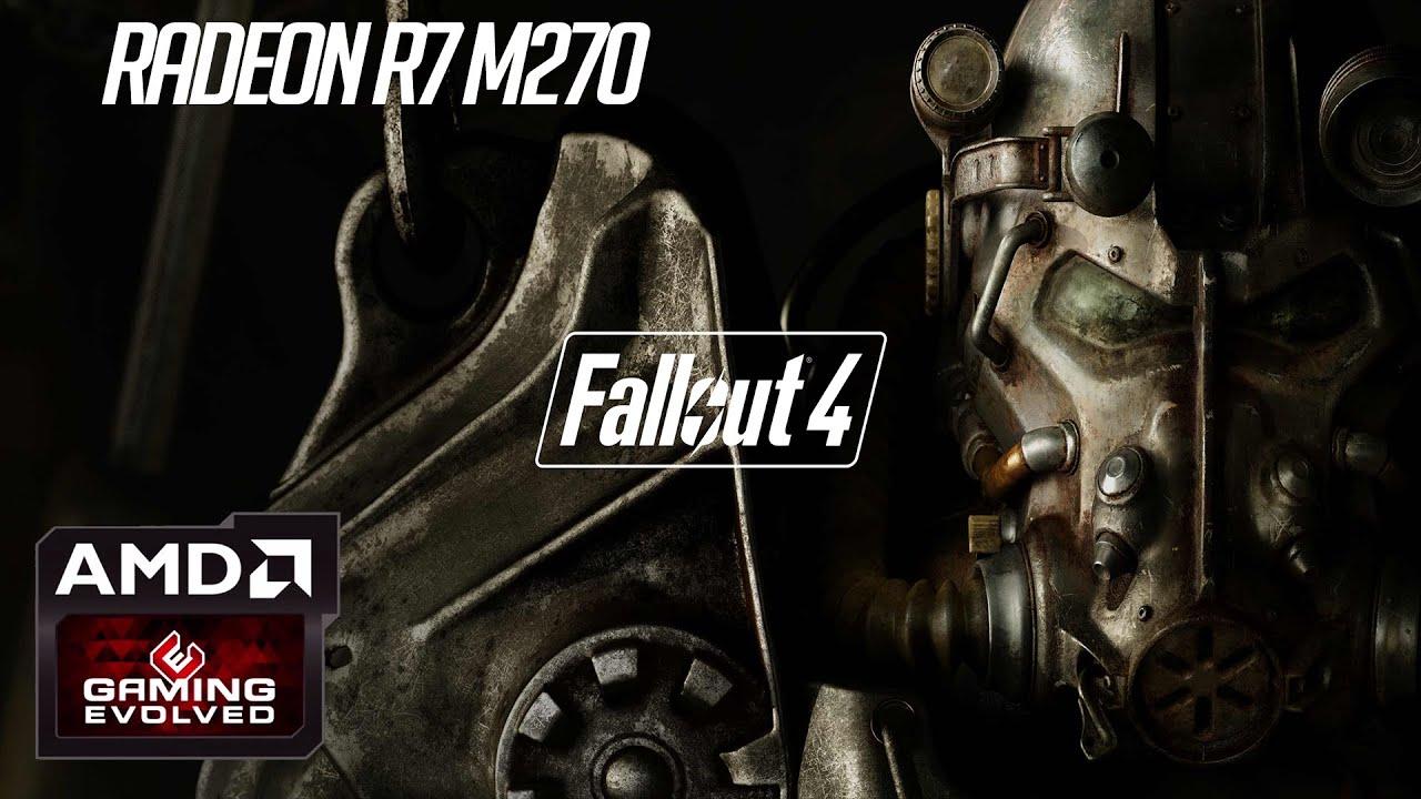 Fallout 4: AMD R7 m270