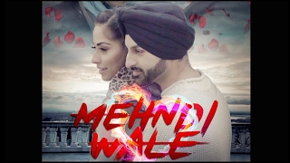Mehndi Wale – Kay V Singh | Binnie Marwa | Violinder | Latest Punjabi Songs 2017