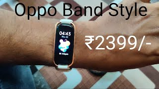 Oppo Band Style with SpO2 @ ₹2399/- | Unboxing and Review | Everything Tech