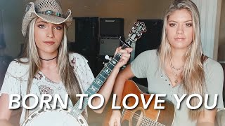 """Born To Love You"" LANCO 