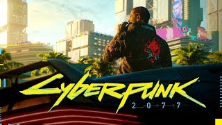 CYBERPUNK 2077 OST - E3 2018 Trailer Song [EDITED VERSION]