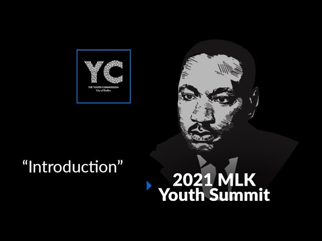 2021 MLK Youth Summit - Introduction