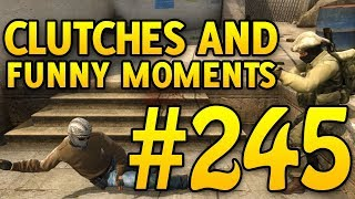 CSGO Funny Moments and Clutches #245 - CAFM CS GO...