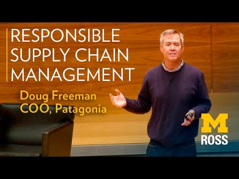 "DOUG FREEMAN - COO of Patagonia - ""Responsible Supply Chain Management"""