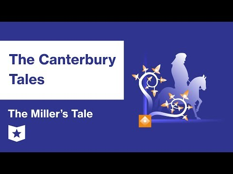 The Canterbury Tales  | The Miller's Tale Summary & Analysis | Geoffrey Chaucer
