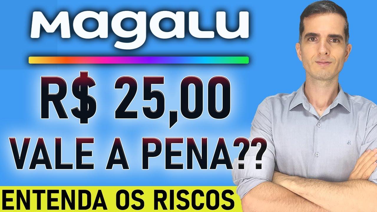 COMPRAR AÇÕES MGLU3 A R$ 25,00 VALE A PENA? AÇÕES DA MGLU3 VAI SUBIR MAIS? | INVESTIMENTOS EM AÇÃO