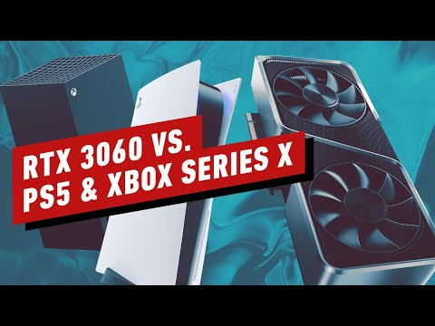 RTX 3060 Vs. PS5 and Xbox Series X: How a Midrange PC Will Stack up in 2021 – IGN