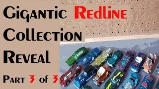HUGE REDLINE COLLECTION REVEAL Part 3 of 3 – Video #280 – March 9th, 2018
