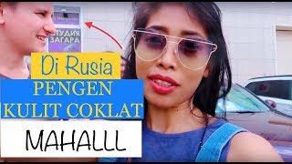 KAMPUNG DI RUSSIA//DI RUSIA PENGEN PUNYA KULIT COKLAT HARUS BA…