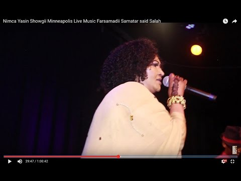 Nimca Yasin Showgii Minneapolis Live Music Farsamadii Samatar said Salah