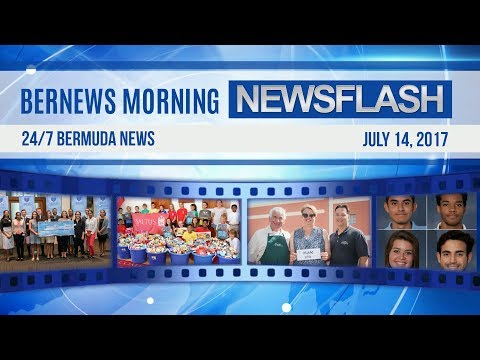 Bernews Morning Newsflash For Fri, July 14, 2017