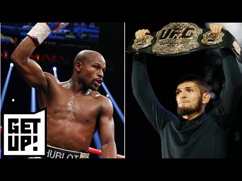 Dana White: Floyd Mayweather has to come to UFC if he wants to fight Khabib Nurmagomedov   Get Up!