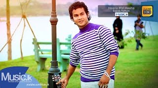 Heena Mal Heena - Eranda Pathum Official Full HD Video From www.Music.lk