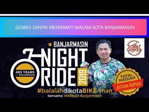 night-ride-2019---gowes-santai-menikmati-malam-kota-banjarmasin-colorfull