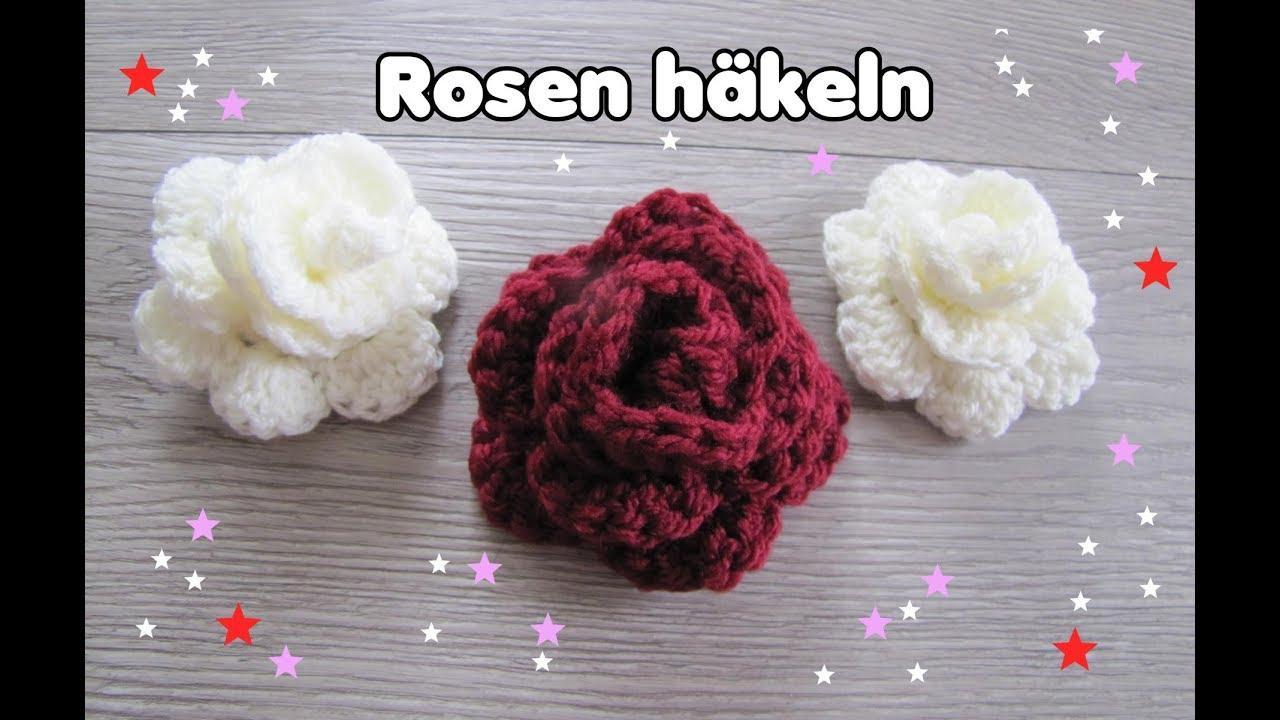 Wunderschöne Rose Häkeln Super Einfach Carolines Welt Youtube