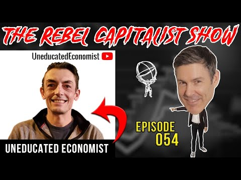 Uneducated Economist (What Effects Is Virus Having On Real Economy?) RCS Ep. 54
