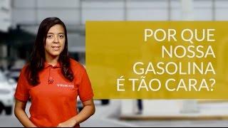 Por que nossa gasolina é cara - Seguroauto.org