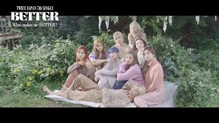 Download TWICE 『BETTER』 - What makes me BETTER?