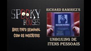 Bate Papo Semanal - O unboxing dos objetos de Richard Ramirez