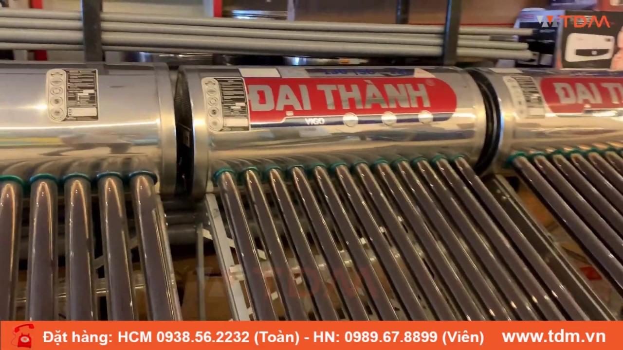 TDM.VN | Review máy nước nóng năng lượng mặt trời Đại Thành 180 lít Vigo 316 ống lớn