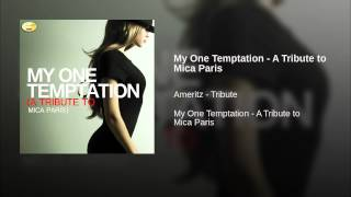 My One Temptation - A Tribute to Mica Paris