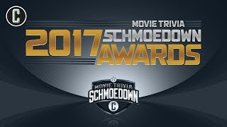 2017 Movie Trivia Schmoedown Awards