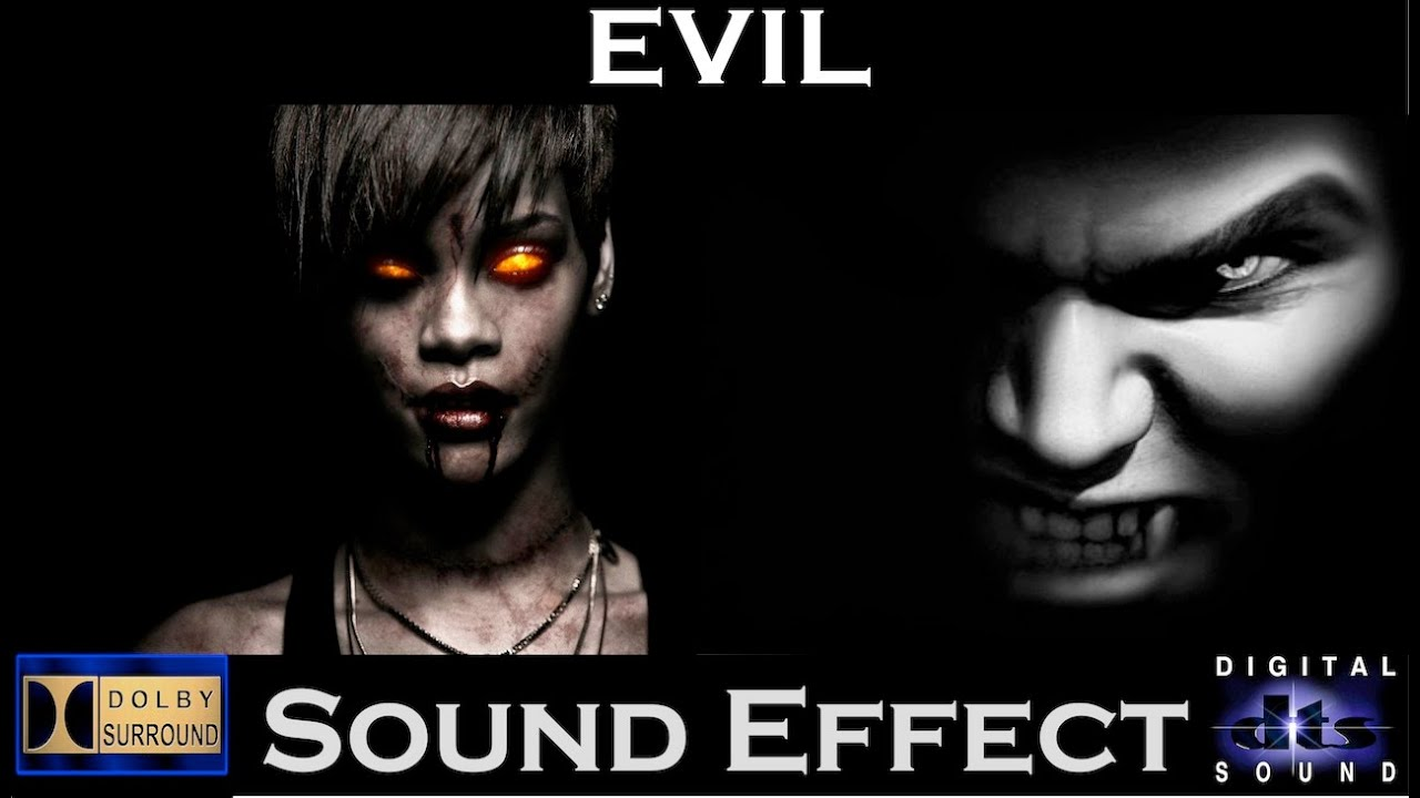 Evil Sound Effects | High Resolution Audio