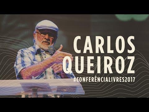 Carlos Queiroz - Conferência Livres 2017 - Encontro para Líderes