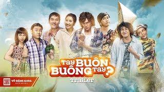 Tay Buôn, Buông Tay? Trailer 1 | Hoài Linh, Ngân Quỳnh, Huỳnh Lập, Tuấn Dũng, Hoàng Long, Đăng Khoa