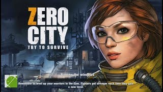 Zero City Zombie Shelter Survival - Android Gameplay FHD