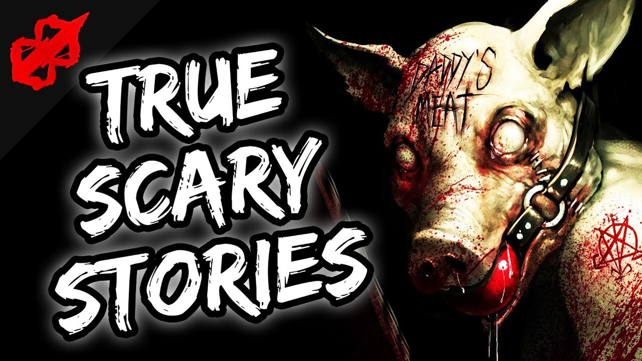 Scary Stories | 24 True Scary Horror Stories | Reddit Let's Not Meet |  Disturbing Horror Stories