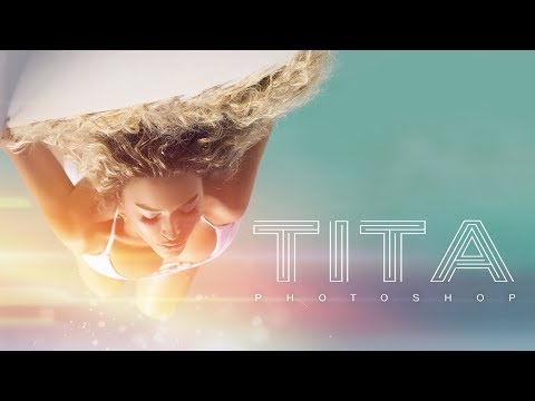 TITA - PHOTOSHOP [Official Video]