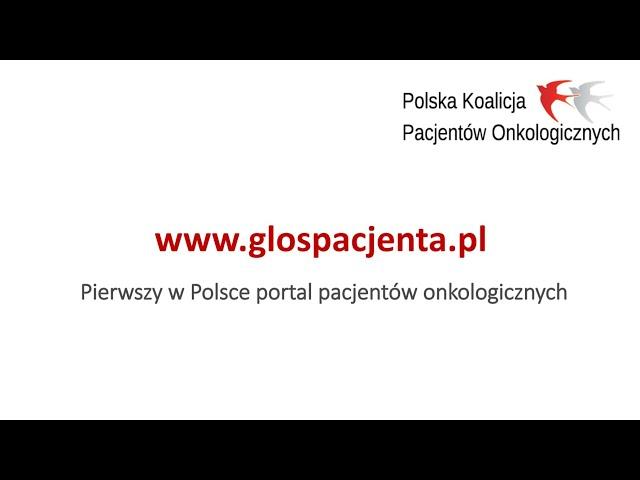 GLOSPACJENTA.PL - Pierwszy w Polsce portal pacjentów onkologicznych