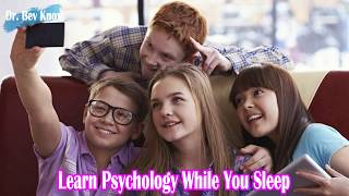 Learn Psychology While You Sleep - Information Processing, Attention, Memory & Thinking in Children