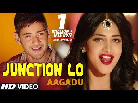 Aagadu || Junction Lo Official Full Video || Super Star Mahesh Babu, Tamannaah [HD]