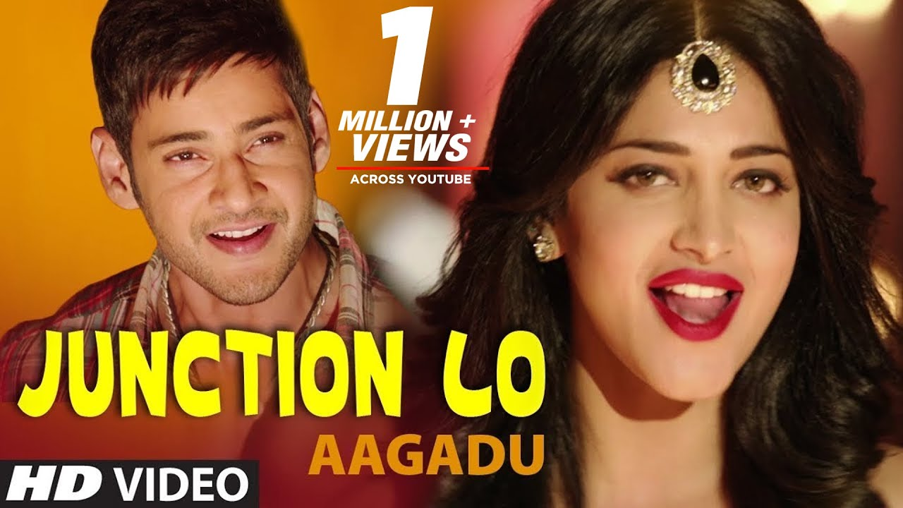 Aagadu Video Songs | Junction Lo Video Song | Mahesh Babu, Shruti Haasan,  Tamannaah Bhatia |Thaman S - YouTube
