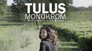 Download Monokrom - Tulus (Bintan Radhita, Andri Guitara) cover Mp3