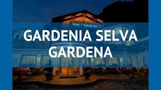 GARDENIA SELVA GARDENA 4* Валь Гардена обзор – ГАРДЕНИЯ СЕЛЬВА ГАРДЕНА 4* Валь Гардена видео обзор