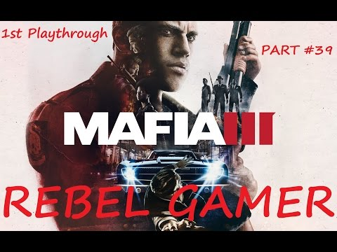 MAFIA III - 1st Playthrough (PART #39) Blackmail & Construction Racket Missions - XBOX ONE (HD)