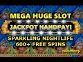 *JACKPOT HANDPAY* - Sparkling Nightlife Slot - 600+SPINS! - MAX BET! - Slot Machine Bonus
