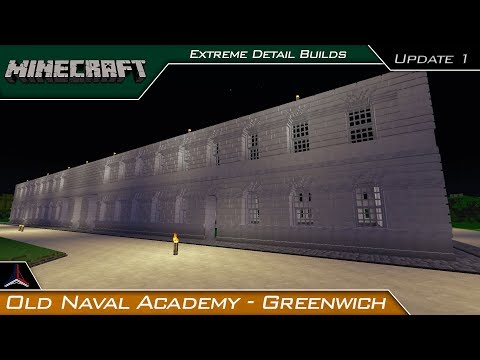 Minecraft Extreme Detail Builds | Old Royal Naval Academy Greenwich | Update 1 | Modded Minecraft