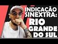 INDICAÇÃO SINEXTRA - RIO GRANDE DO SUL