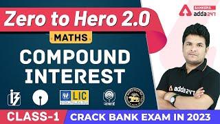 Compound Interest Class 1 | Math | Banking Foundation Adda247 (Class-37)